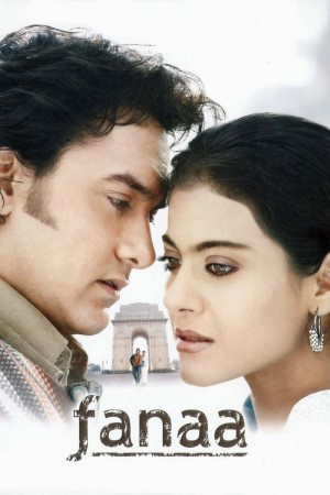 Download Fanaa (2006) Hindi Movie 480p   720p BluRay 600MB   1.5GB