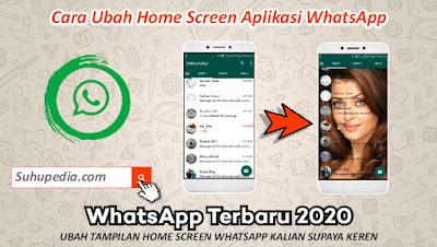 Cara Ubah Tampilan Home Screen di WhatsApp Menggunakan Foto Terbaru 2020