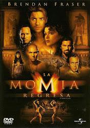 La Momia 2 / La Momia Regresa / El Regreso de la Momia