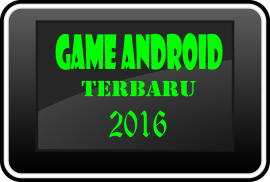 5 Game Android Terbaru 2016