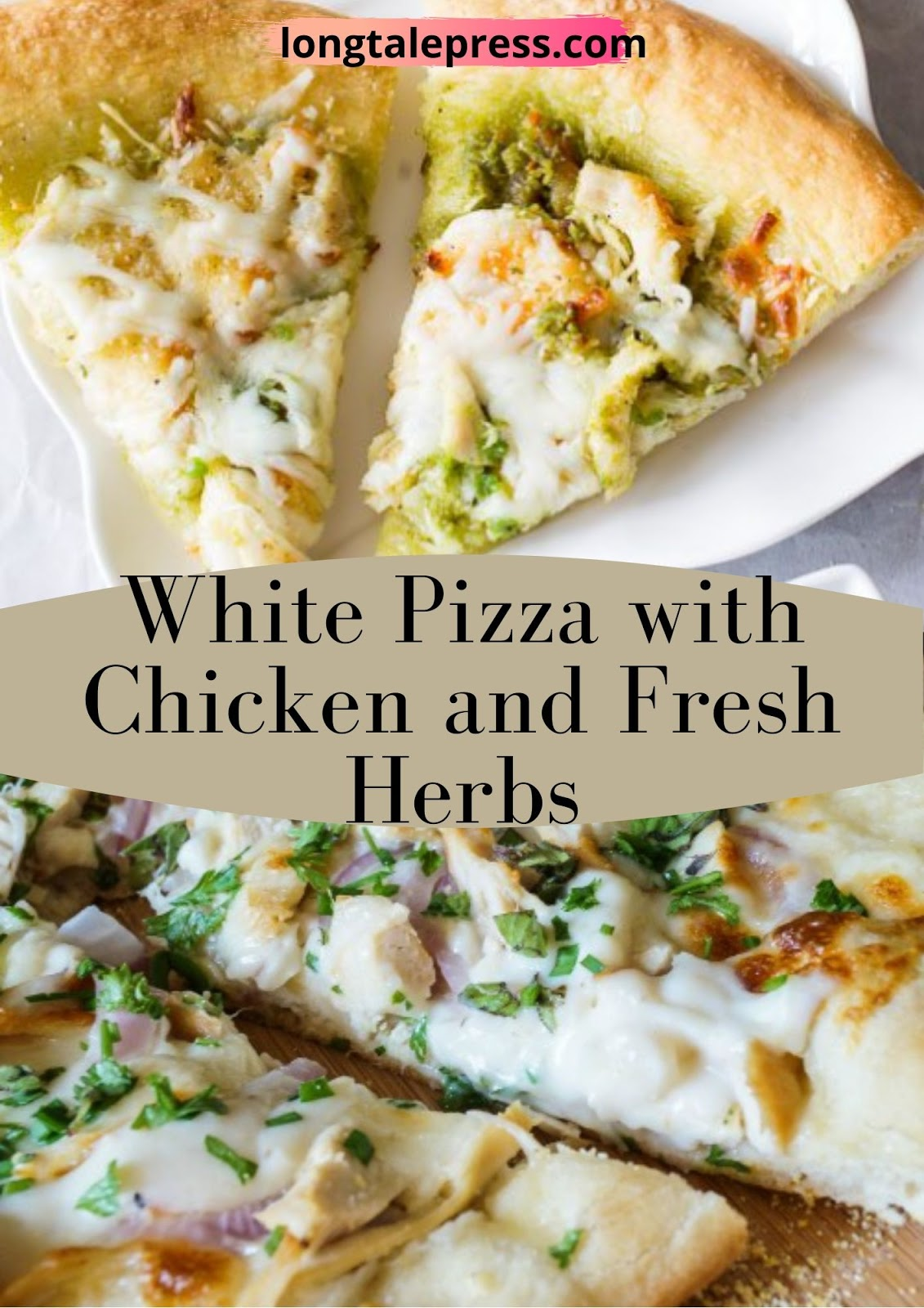 White Pizza with Chicken and Fresh Herbs