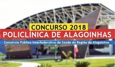 Inscrições ABERTAS! Concurso Policlínica da Região de Alagoinhas 2018
