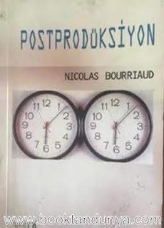 Nicolas Bourriaud - Postprodüksiyon