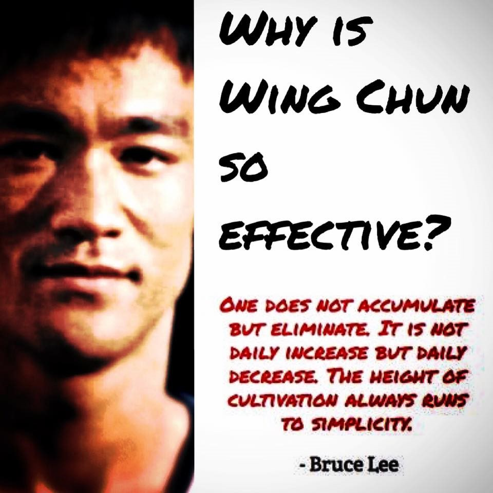Wing Chun Bruce Lee quote - Simplicity - Why is Wing Chun So Effective