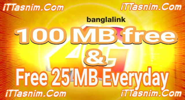Banglalink Free internet 2018 | 100 MB free | 25 MB Fb everyday