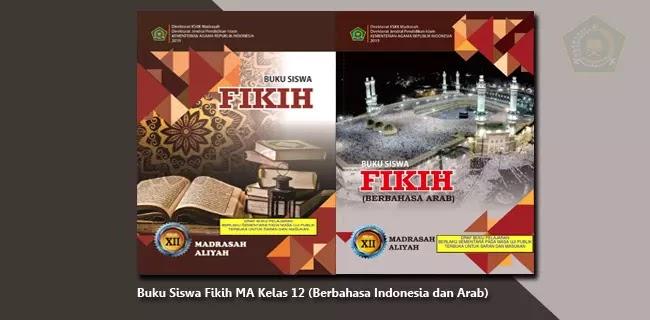 Buku Siswa Fikih MA Kelas 12 (Berbahasa Indonesia dan Arab)