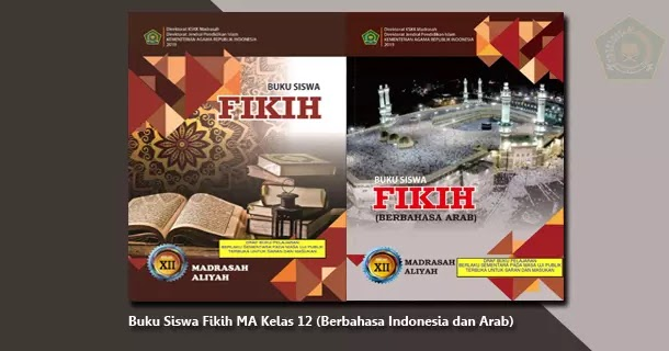 Buku Siswa Fikih MA Kelas 12 Berbahasa Indonesia dan Arab ...