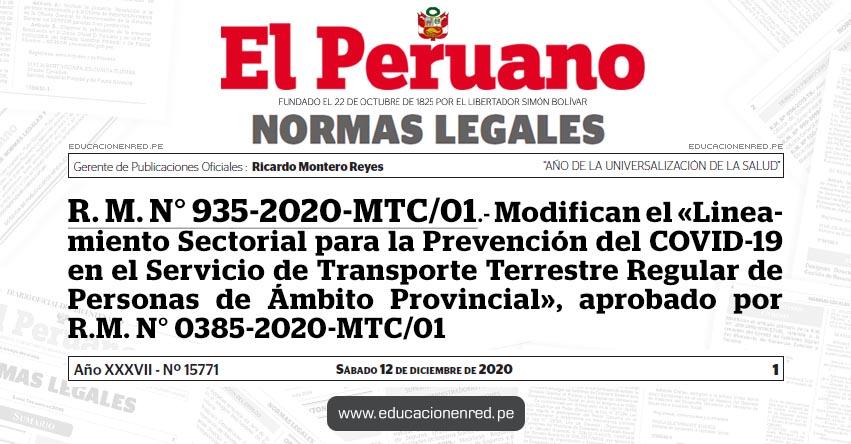 R. M. N° 935-2020-MTC/01.- Modifican el «Lineamiento Sectorial para la Prevención del COVID-19 en el Servicio de Transporte Terrestre Regular de Personas de Ámbito Provincial», aprobado por R.M. N° 0385-2020-MTC/01