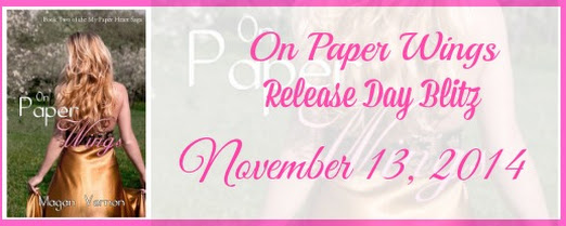 Release Day Blitz: On Paper Wings (My Paper Heart #2) by Magan Vernon!