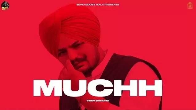 Muchh Lyrics - Veer Sandhu  Sidhu Moose Wala