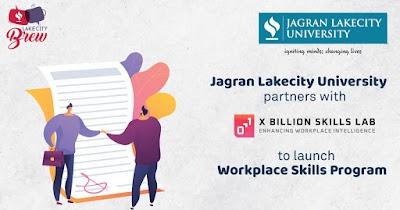 Jagran Lakecity University partners with X Billion Skills Lab to launch a 21st century workplace skills program