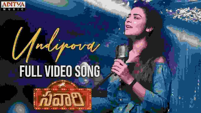 Undipova Nuvvila Lyrics– SAVAARI TELUGU MOVIE (2020)