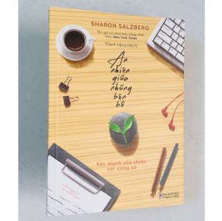 Sách kỹ năng sống: An Nhiên Giữa Những Bộn Bề - Sức Mạnh Của Thiền Nơi Công Sở ebook PDF EPUB AWZ3 PRC MOBI