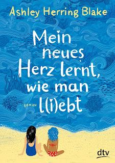 https://www.dtv.de/buch/ashley-herring-blake-mein-neues-herz-lernt-wie-man-l-i-ebt-76290/