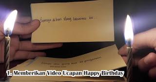 Memberikan Video Ucapan Happy Birthday kepada orang yang special Selama Social Distancing