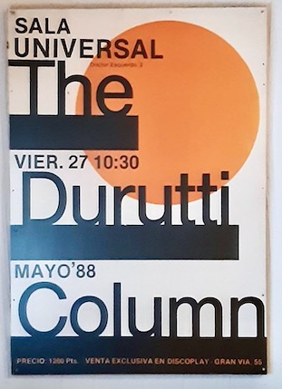 Sala Universal, Madrid, Spain, 27 May 1988 - The Durutti Column Gigography