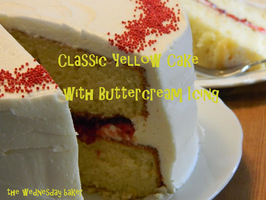 CLASSIC YELLOW CAKE WITH BUTTERCREAM