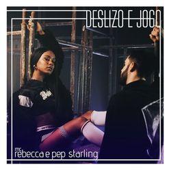 Baixar Deslizo e Jogo - Mc Rebecca e Pep Starling Mp3
