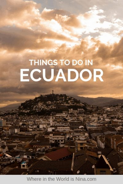 Things to Do in Ecuador: An Adventurous 7-Day Itinerary