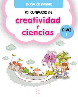 http://www.edicionesaljibe.com/novedad/News/show/mi-cuaderno-de-creatividad-y-ciencias-nivel-1-1595