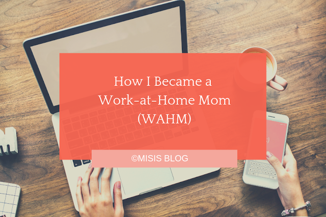 How I Became a Work-at-Home Mom wahm
