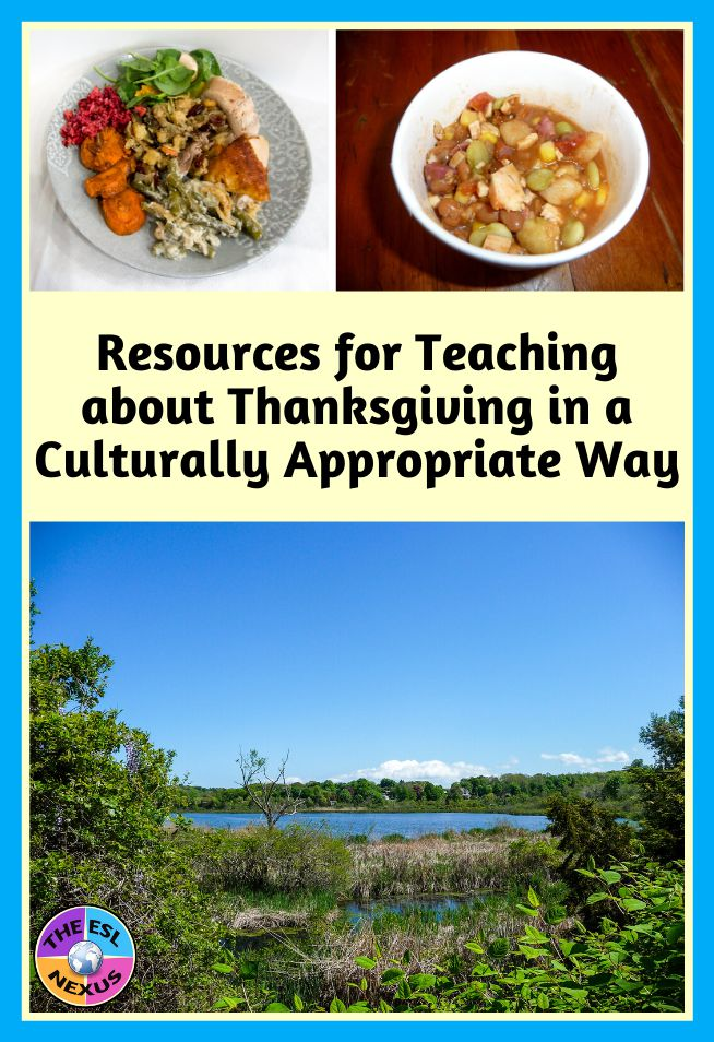 This roundup of resources helps educators teach about Thanksgiving in culturally appropriate ways | The ESL Nexus