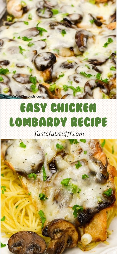 EASY CHICKEN LOMBARDY RECIPE