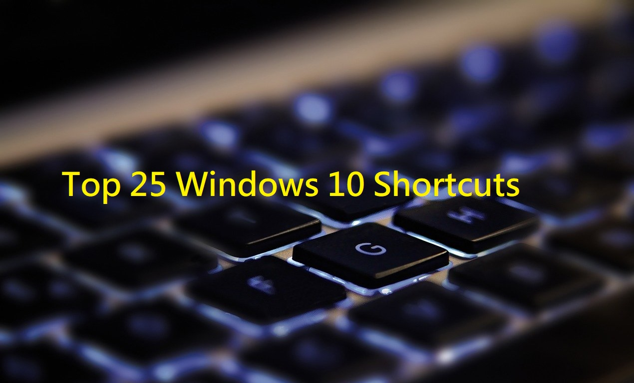 Top 25 Windows 10 Shortcuts That Save Your Time