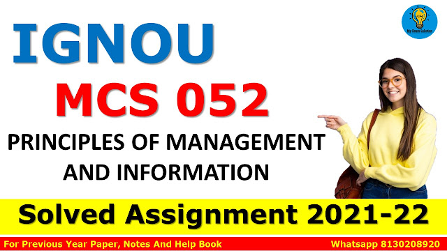 MCS 052 PRINCIPLES OF MANAGEMENT AND INFORMATION Solved Assignment 2021-22