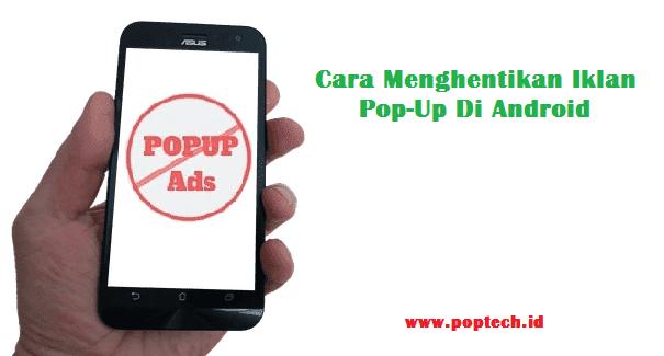 Cara Menghentikan Iklan Pop-Up Di Android