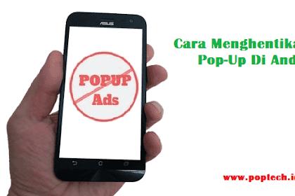 Cara Menghentikan Iklan Pop-Up Di Android Dengan Langkah Sederhana