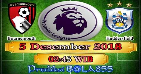 Prediksi Bola855 Bournemouth vs Huddersfield 5 Desember 2018