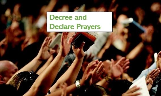Decree and Declare Prayers/Prayer Points