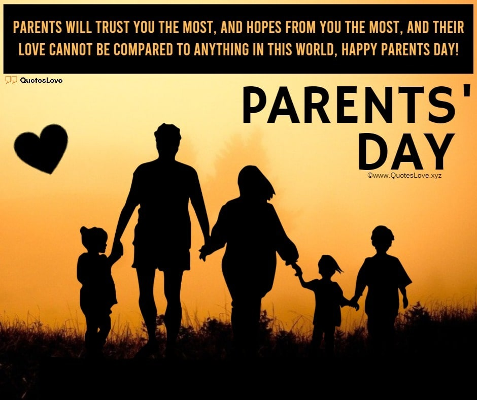 Parents' Day Quotes, Sayings, Wishes, Greetings, Messages, Images, Picture, Poster, Wallpaper