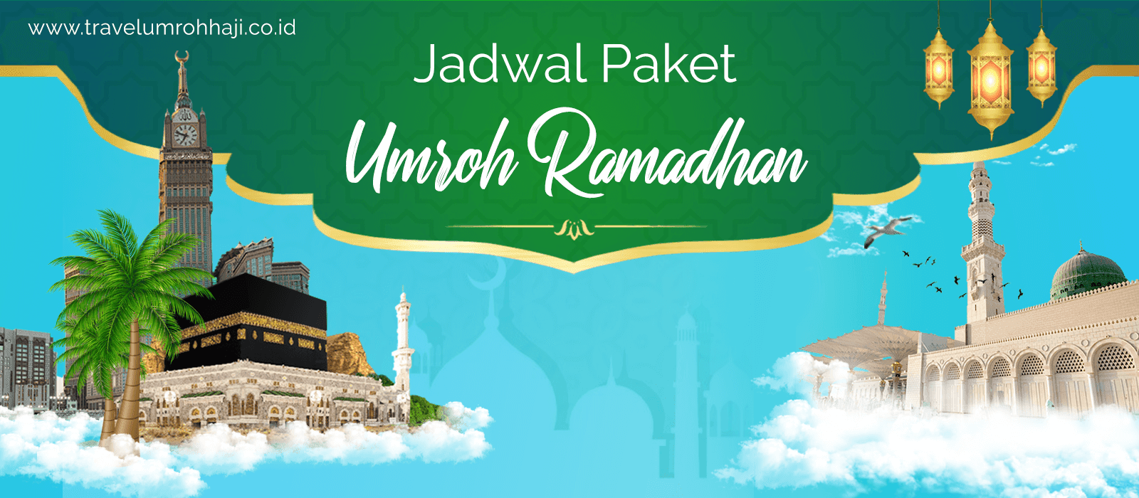 Promo Paket Umroh Bulan Puasa Ramadhan Mei 2021 Biaya Murah