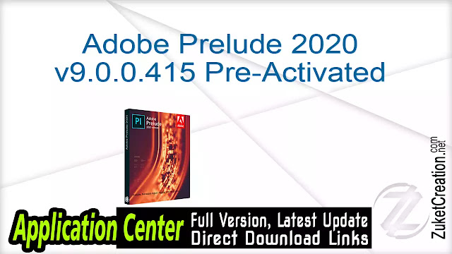 Adobe Prelude CC 2018 v7.1.0.107 June 2018 + Patch