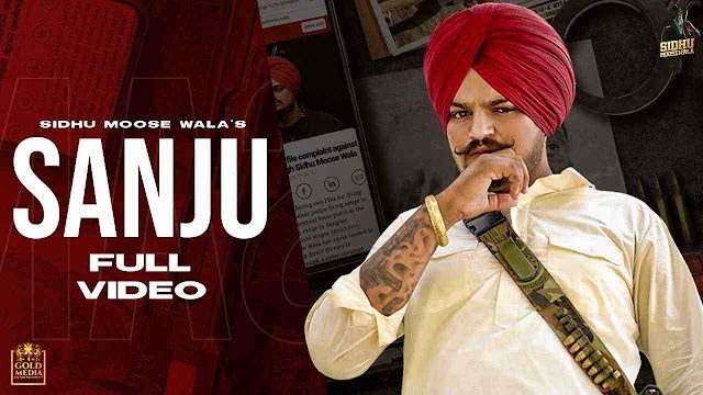 SANJU LYRICS – SIDHU MOOSE WALA - Latest Punjabi Songs 2020