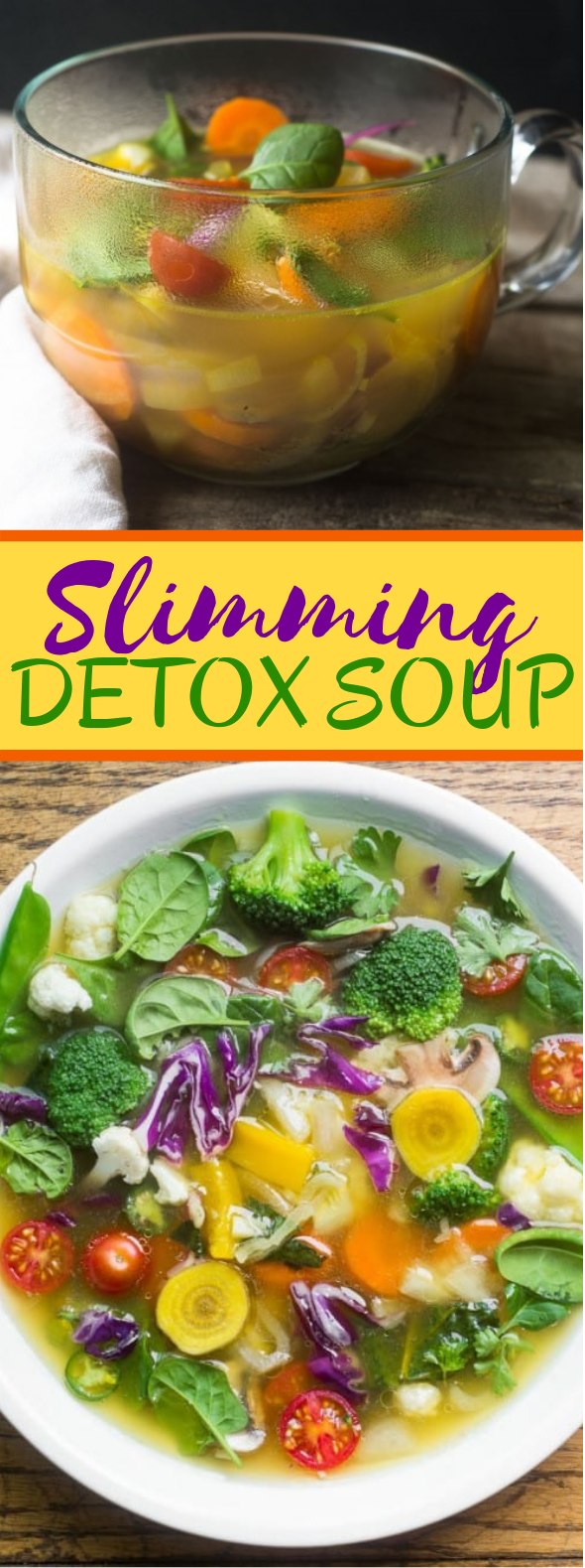 SLIMMING DETOX SOUP #diet #lowcarb