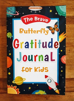 The Brave Butterfly Gratitude Journal for Kids by Cindy and Abby Cadet #kellysclassroomonline