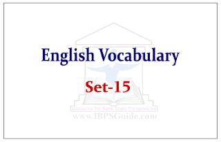 SBI PO Exam- English Vocabulary Set-15