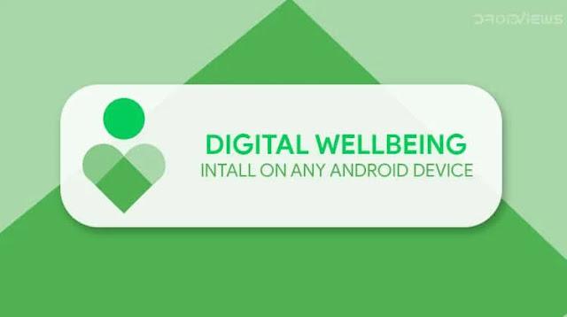 تنزيل Digital Wellbeing  - تطبيق Google للرفاهية  الرقمية لنظام الاندرويد