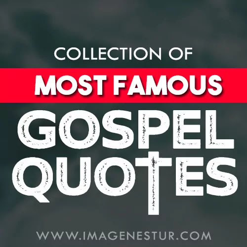 Most famous gospel quotes and gospel sayings with aesthetic images and short gospel captions for Instagram bio, pictures, or photos to use in your next Insta post.