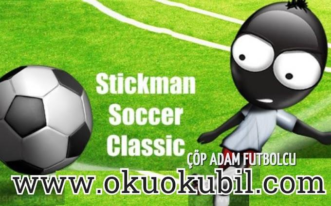Stickman Soccer v 3.1 Çöp Adam Futbolcu Sınırsız Para Mod İndir 2020