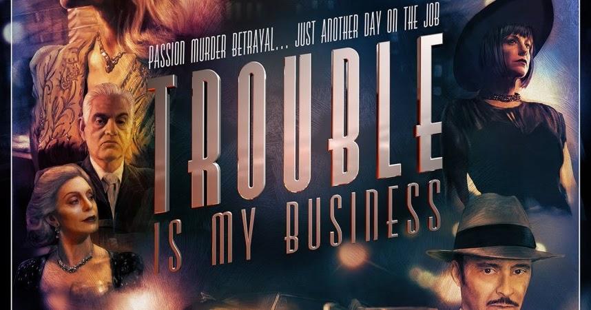NOVA Film Festival Review: 'Trouble Is My Business'