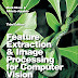 Feature Extraction and Image Processing for Computer Vision Paperback – 3 Aug 2012