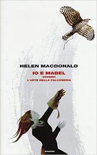 """""""Io e Mabel ovvero L'arte della falconeria"""" di Helen MacDonald – Giulio Einaudi editore"""