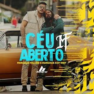 Céu Aberto – Marcelo Falcão, Hungria Hip Hop)