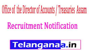 Office of  the Director of Accounts / Treasuries  Assam Recruitment Notification 2017