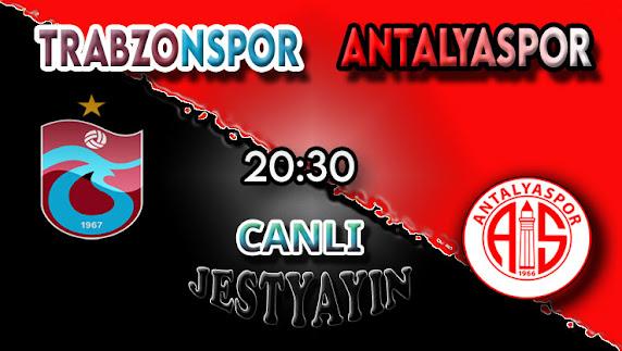 Trabzonspor - Antalyaspor canlı maç izle