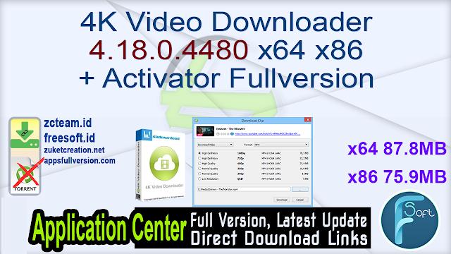 4K Video Downloader 4.18.0.4480 x64 x86 + Activator Fullversion